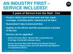 an industry first service included