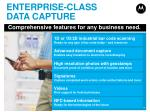 enterprise class data capture
