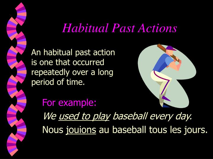Habitual Past Actions
