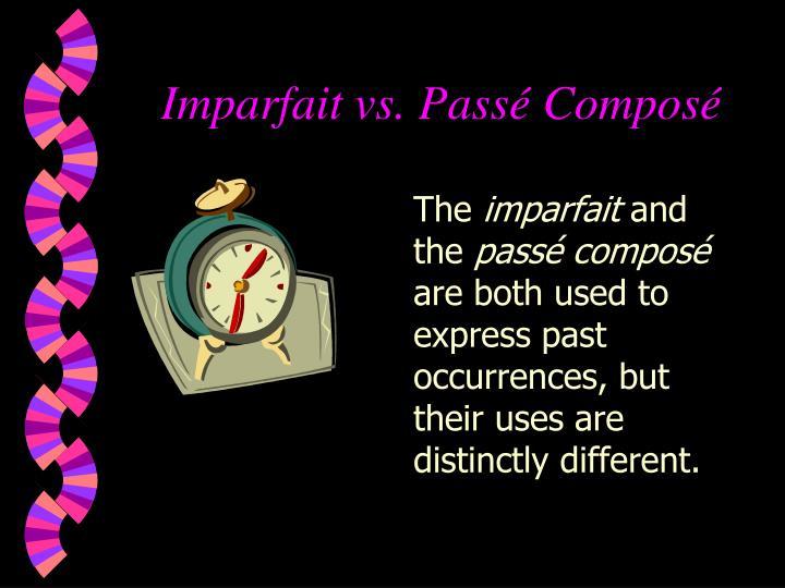 Imparfait vs pass compos