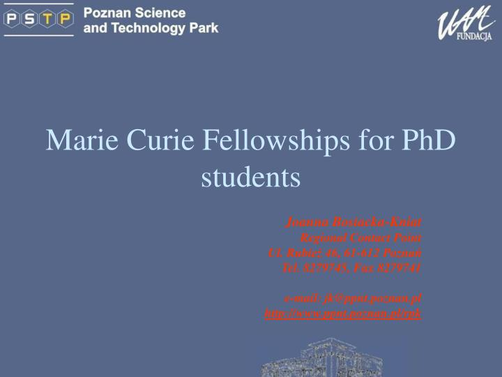 marie curie fellowships for phd students n.