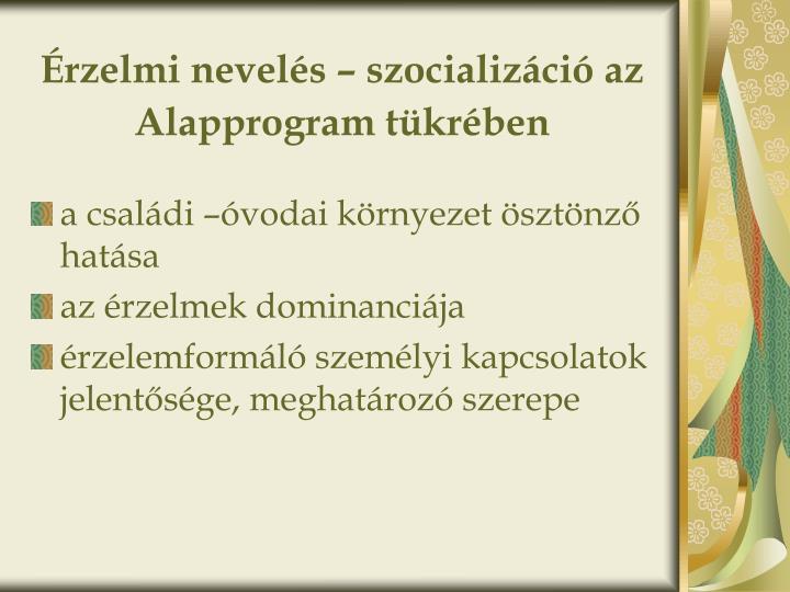 Érzelmi nevelés – szocializáció az Alapprogram tükrében