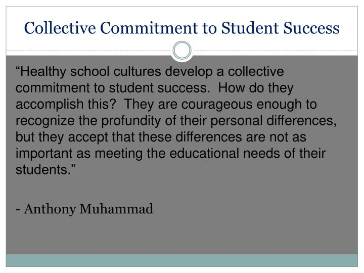 Collective Commitment to Student Success