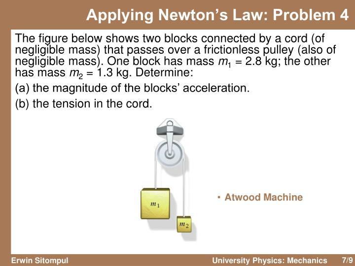 Applying Newton's Law: Problem 4