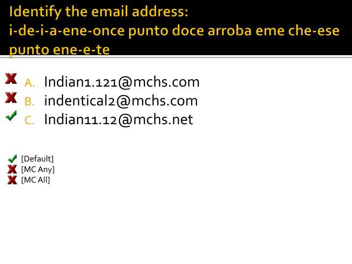 Identify the email address: