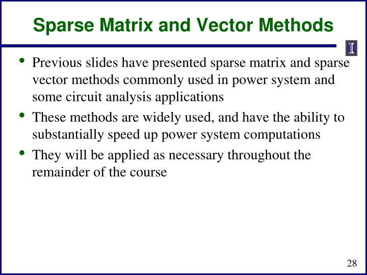 Sparse Matrix and Vector Methods