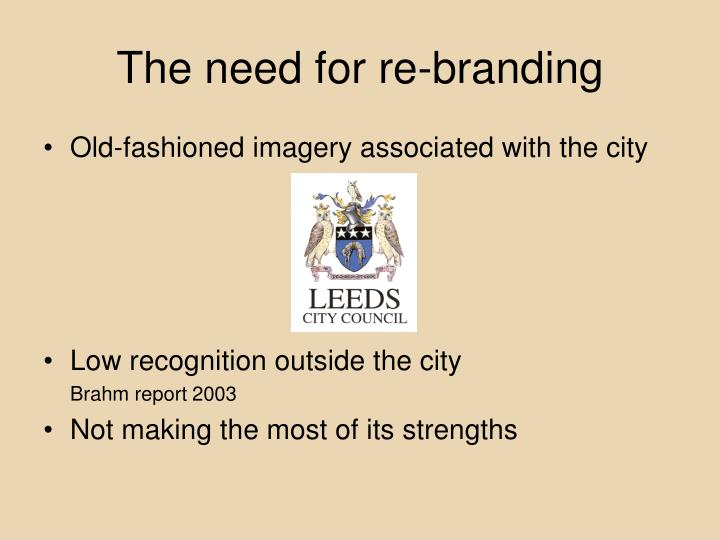 The need for re-branding