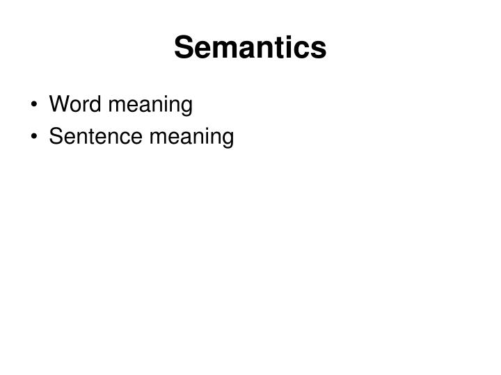 lexis and semantics essay Implicitness in the lexis  new essays on semantics and pragmatics, ed by gerhard preyer and georg peter, 240-250 oxford: oxford university press.