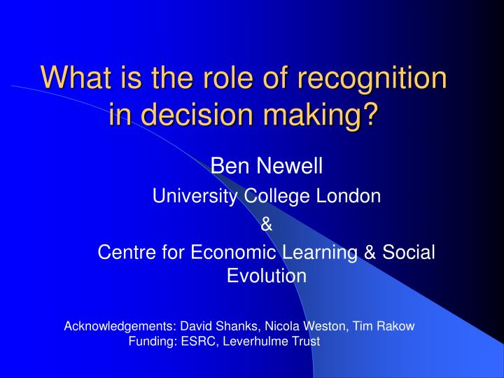 what is the role of recognition in decision making