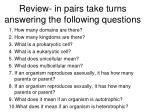 review in pairs take turns answering the following questions