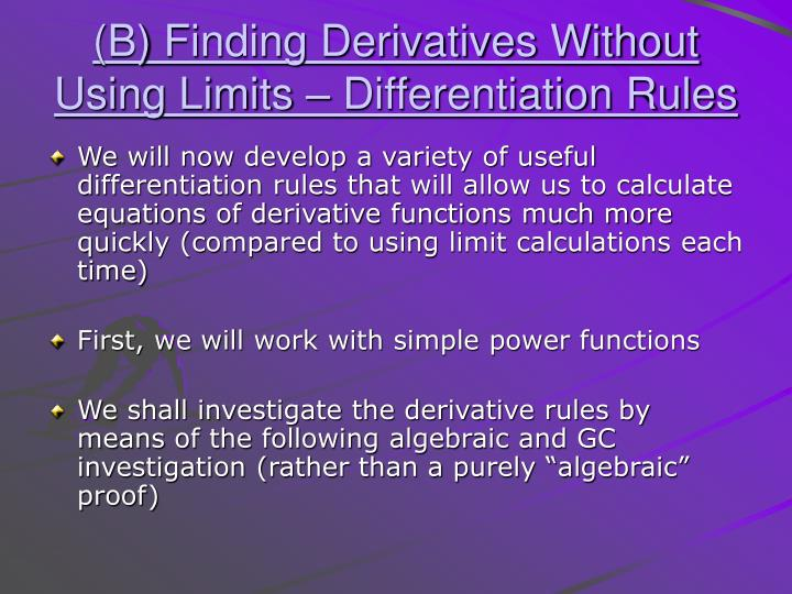 B finding derivatives without using limits differentiation rules
