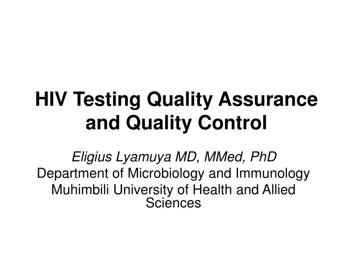 hiv testing quality assurance and quality control n.