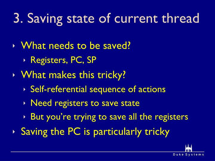 3. Saving state of current thread