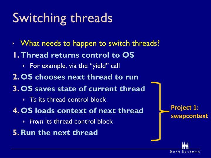 Switching threads
