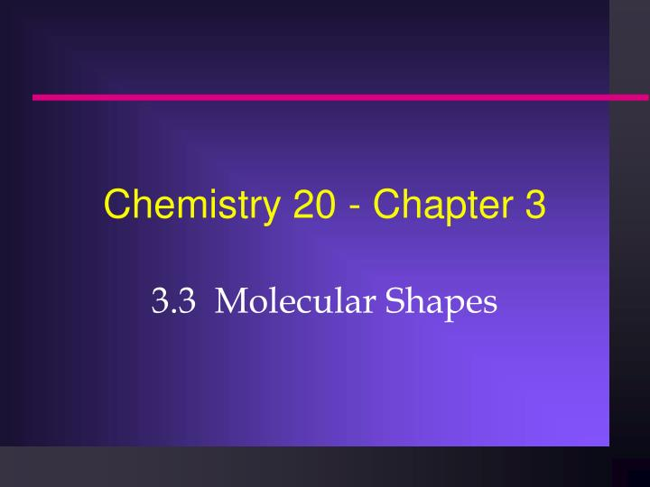 PPT - Chemistry 20 - Chapter 3 PowerPoint Presentation - ID:6009556