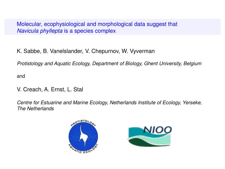 Molecular, ecophysiological and morphological data suggest that