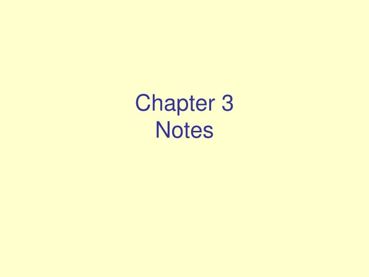 chapter 3 notes n.