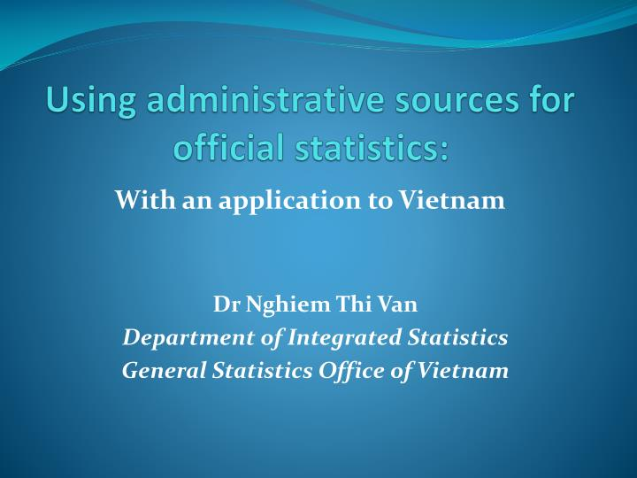 using administrative sources for official statistics n.