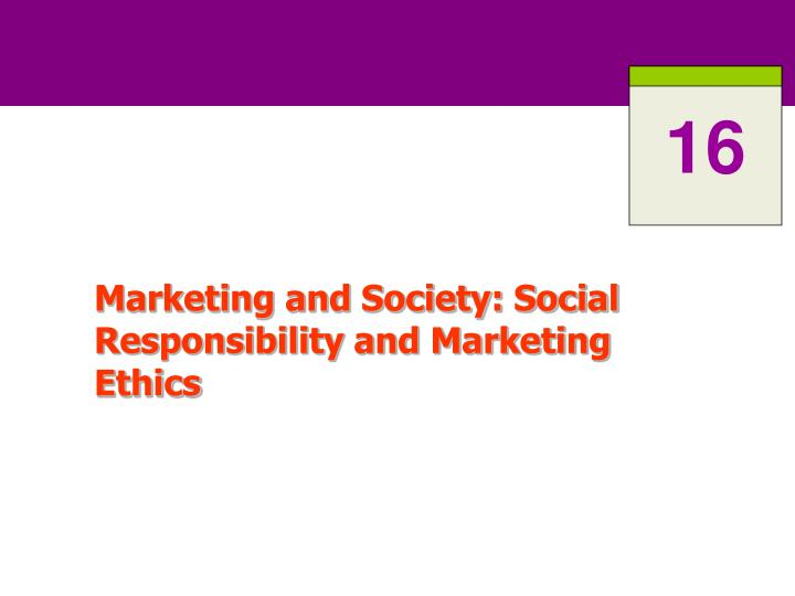 marketing and society social responsibility and marketing ethics n.