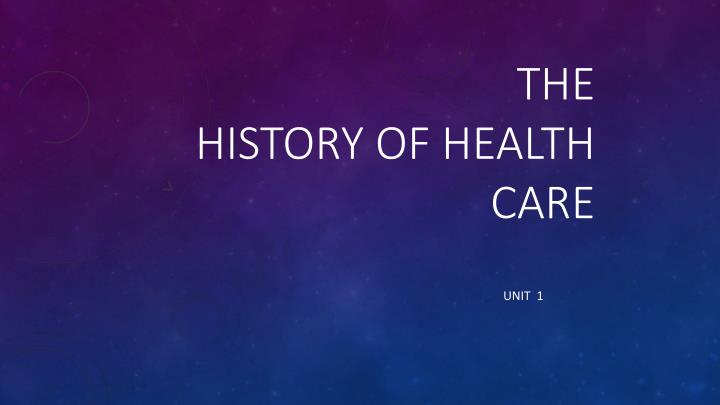 the history of health care n.