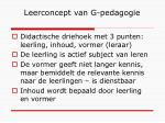 leerconcept van g pedagogie