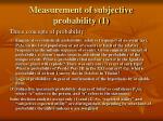 measurement of subjective probability 1