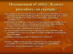 measurement of utility ramsey procedure an example