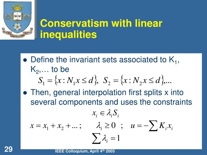 Conservatism with linear inequalities