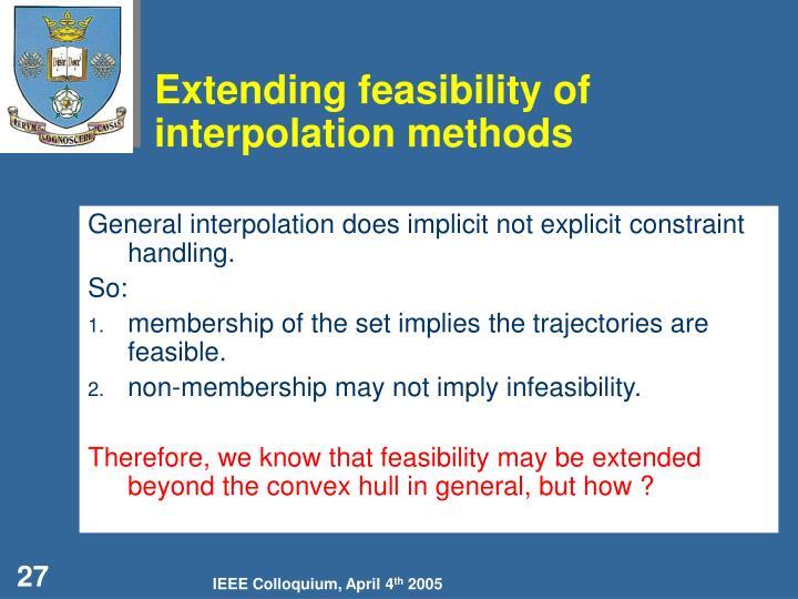 Extending feasibility of interpolation methods