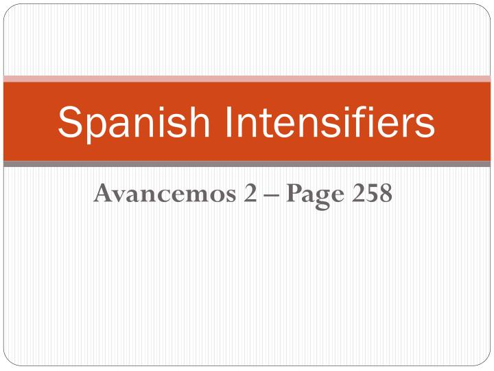 spanish intensifiers n.
