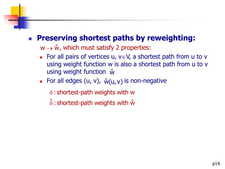 Preserving shortest paths by reweighting: