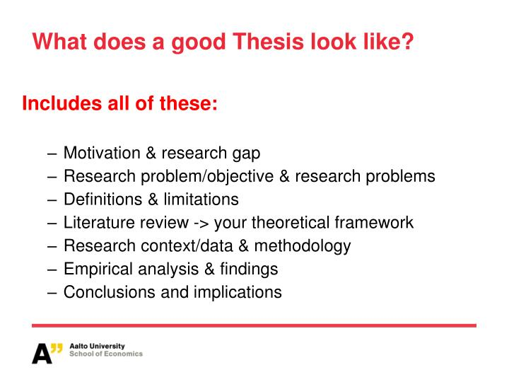 what does a good thesis look like