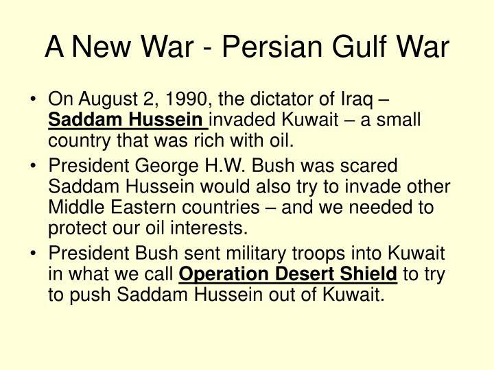 A New War - Persian Gulf War