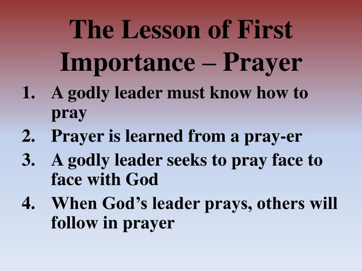 The lesson of first i mportance prayer