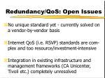 redundancy qos open issues