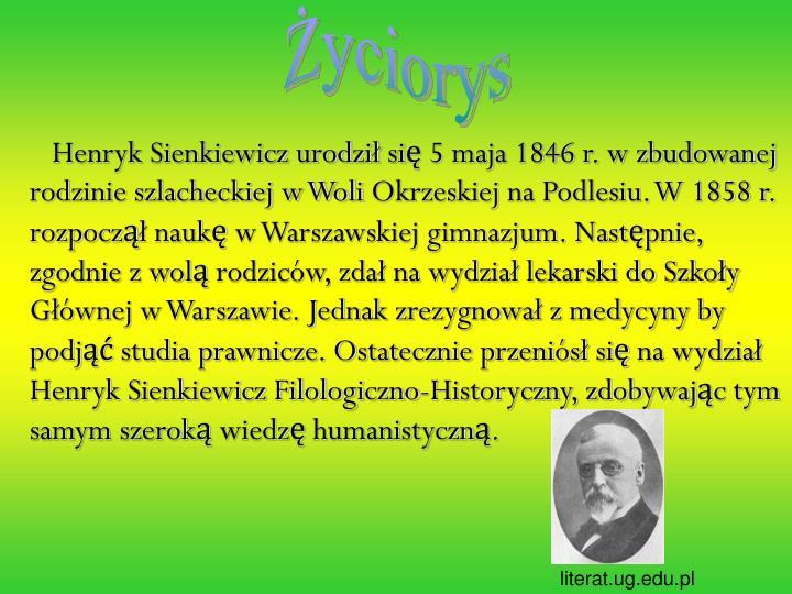Ppt życie I Twórczość Henryka Sienkiewicza Powerpoint Presentation