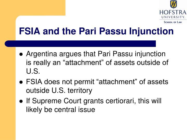 FSIA and the Pari Passu Injunction