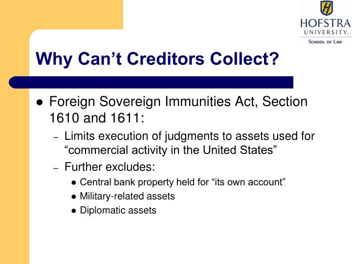 Why Can't Creditors Collect?