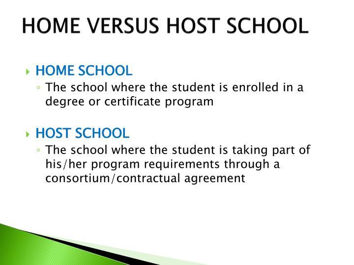 Home versus host school