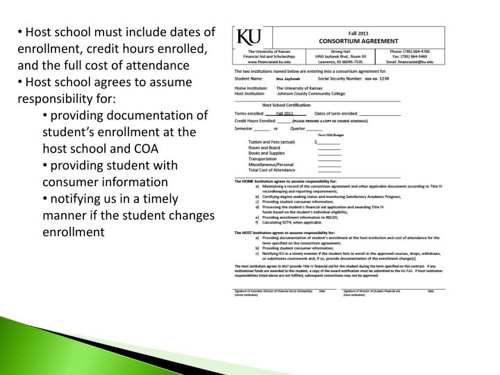 Host school must include dates of enrollment, credit hours enrolled, and the full cost of attendance