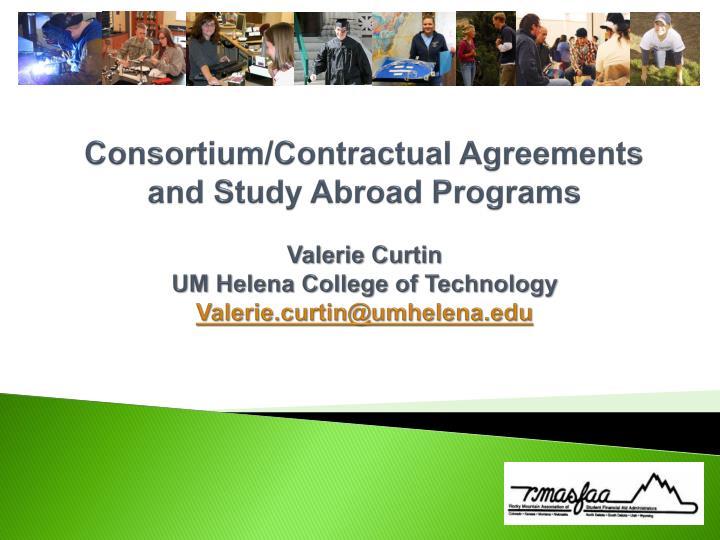 Consortium/Contractual