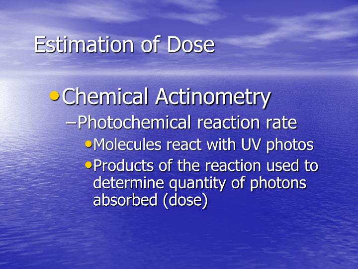 Estimation of Dose