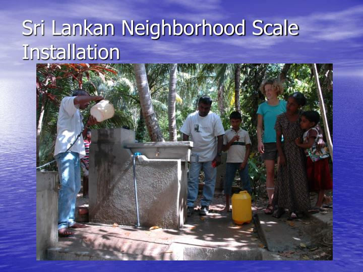 Sri Lankan Neighborhood Scale Installation