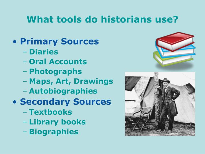 what tools do historians use n.