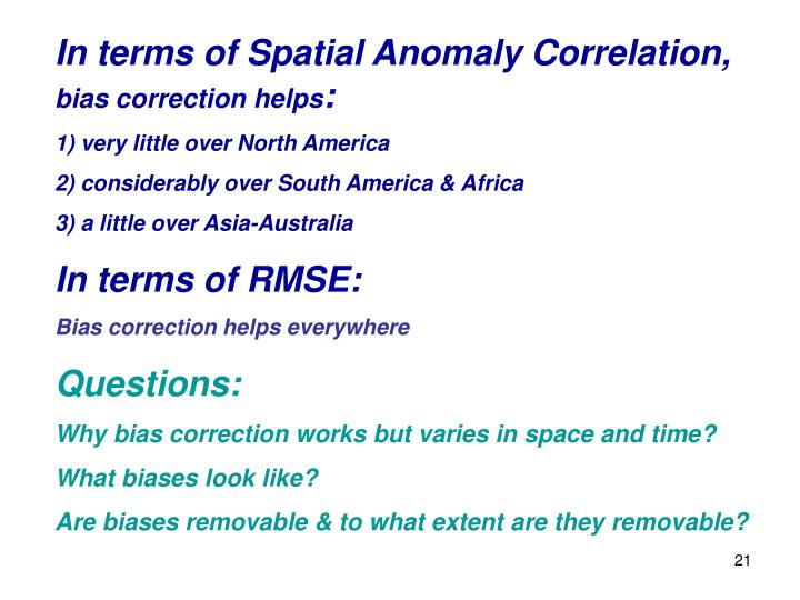 In terms of Spatial Anomaly Correlation,