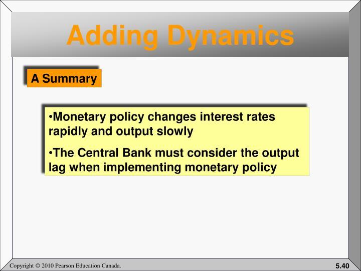 Adding Dynamics