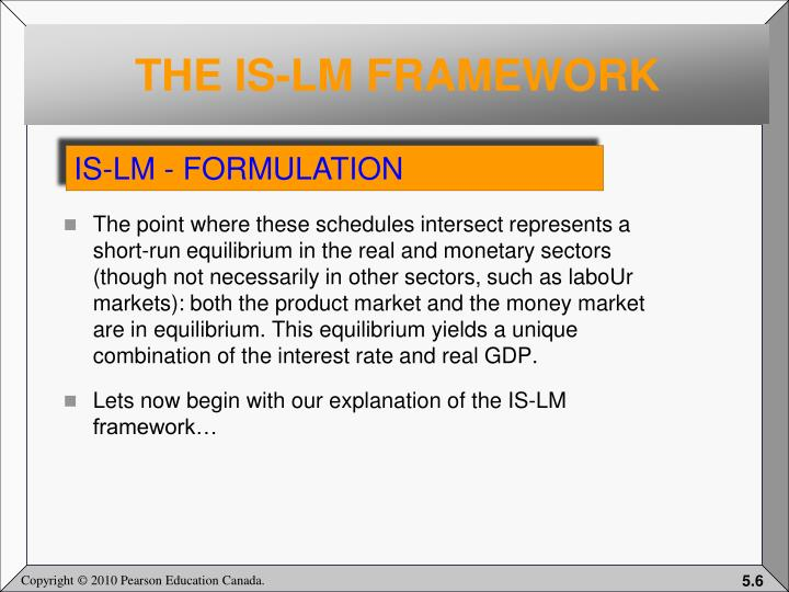 THE IS-LM FRAMEWORK