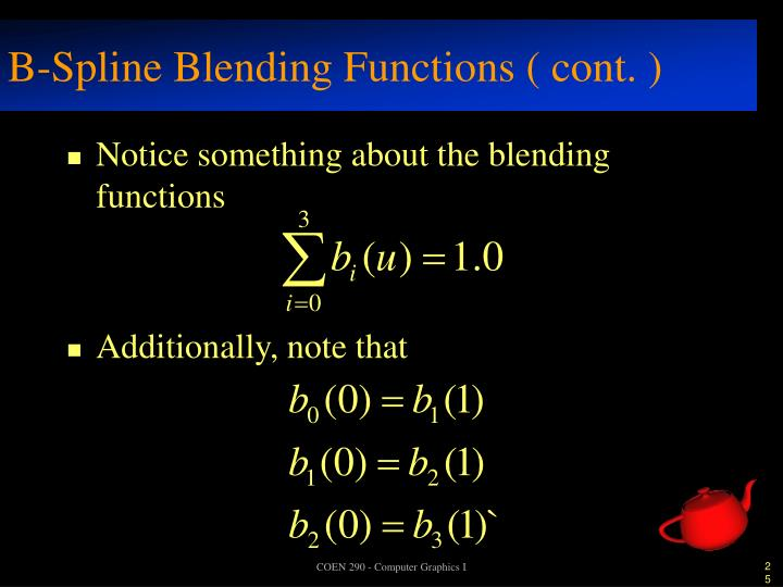 B-Spline Blending Functions ( cont. )