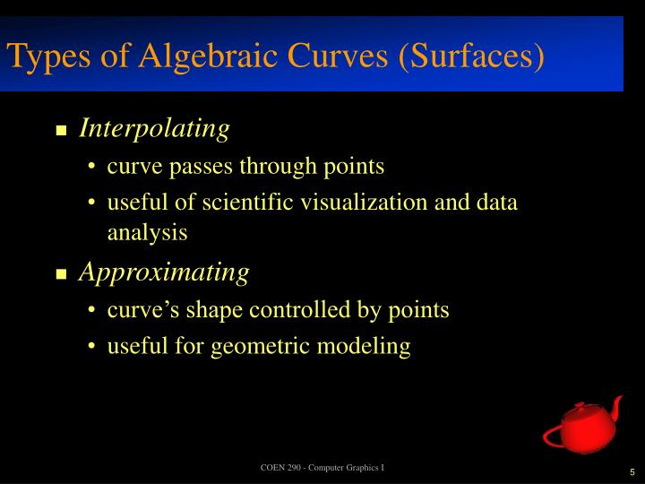 Types of Algebraic Curves (Surfaces)