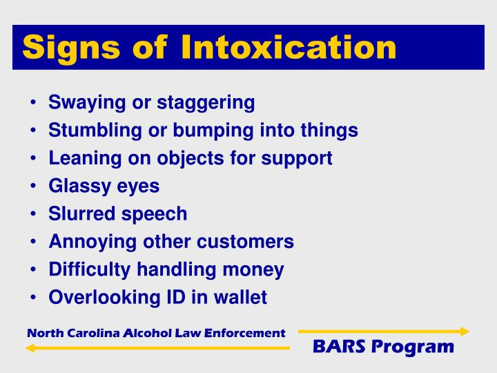 Signs of Intoxication